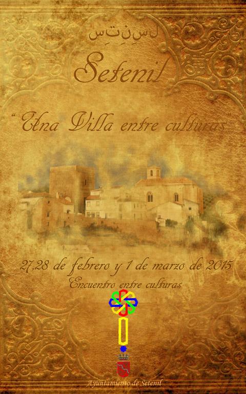 """Cartel del Encuentro """"Setenil: Una villa entre culturas"""""""